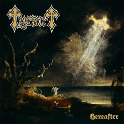 tyrant hereafter digipak cd