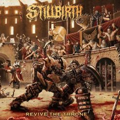 stillbirth revive the throne digipak cd
