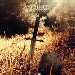 wytch hazel iii pentecost cd
