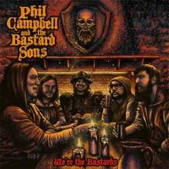 Phil Campbell and the Bastard Sons We are the Bastards Digisleeve CD