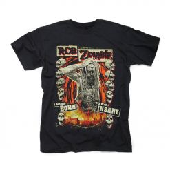 rob zombie born to go insane shirt