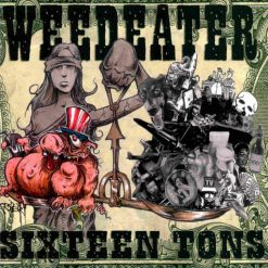 weedeater sixteen tons cd