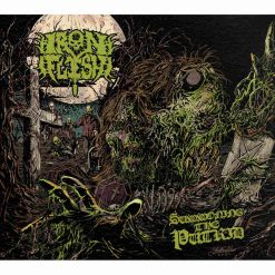 iron flesh summoning the putrid cd
