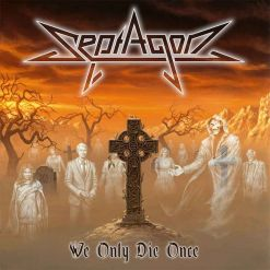 septagon we only die once digipak cd