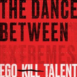 ego kill talent the dance between extremes cd