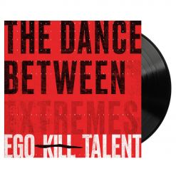 ego kill talent the dance between extremes black lp