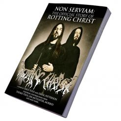 Nun Serviam - The Story Of Rotting Christ - Buch