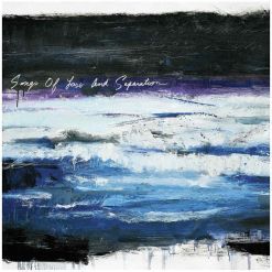Songs Of Loss And Separation - CD