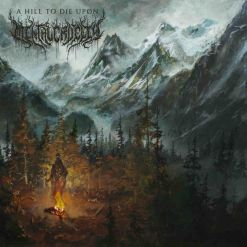 A Hill To Die Upon - Digipak CD