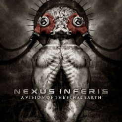 NEXUS INFERIS - A Vision Of The Final Earth / CD