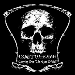 goatwhore carving out the eyes of god cd