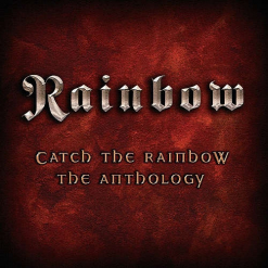Catch the Rainbow: The Anthology/2-CD