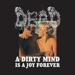 A Dirty Mind Is A Joy Forever / CD