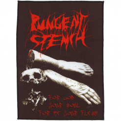 For God Your Soul... For Me Your Flesh Backpatch