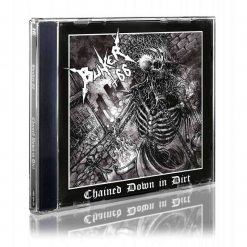 Chained Down In Dirt / CD