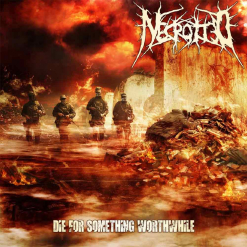 necrotted die for something worthwhile cd