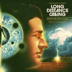 long distance calling how do we want to live digipak cd