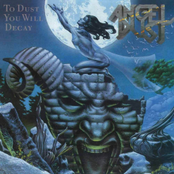 angel dust to dust you will decay cd