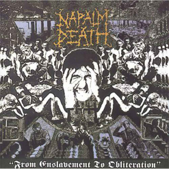 Napalm Death From Enslavement to Obliteration (FDR Remaster) - CD